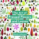 Win One of Five Copies of The Art of Pressed Leaves and Flowers